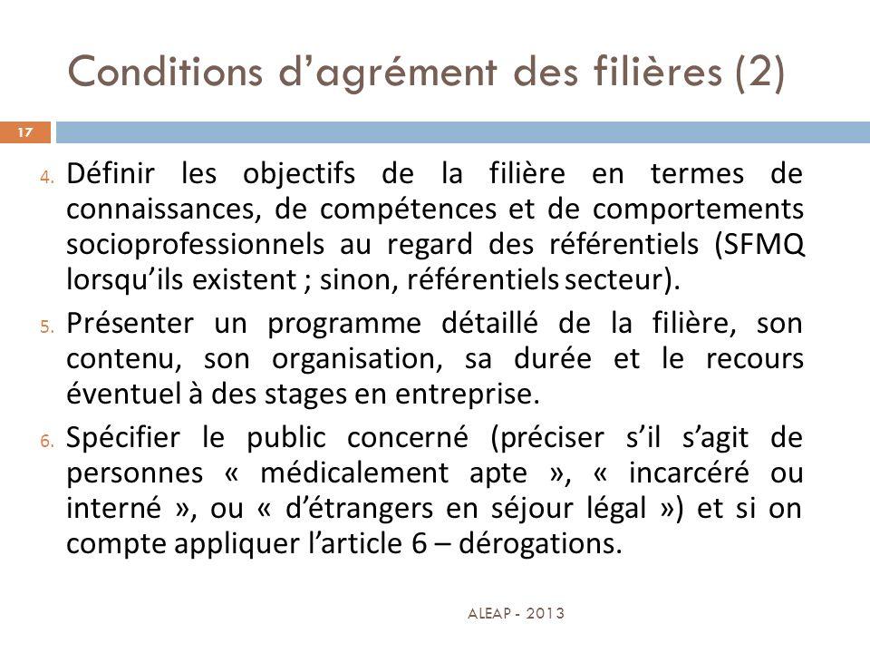 Conditions dagrément des filières (2) 17 4. Définir les objectifs de la filière en termes de connaissances, de compétences et de comportements sociopr