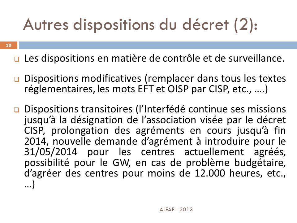 Autres dispositions du décret (2): 30 Les dispositions en matière de contrôle et de surveillance. Dispositions modificatives (remplacer dans tous les