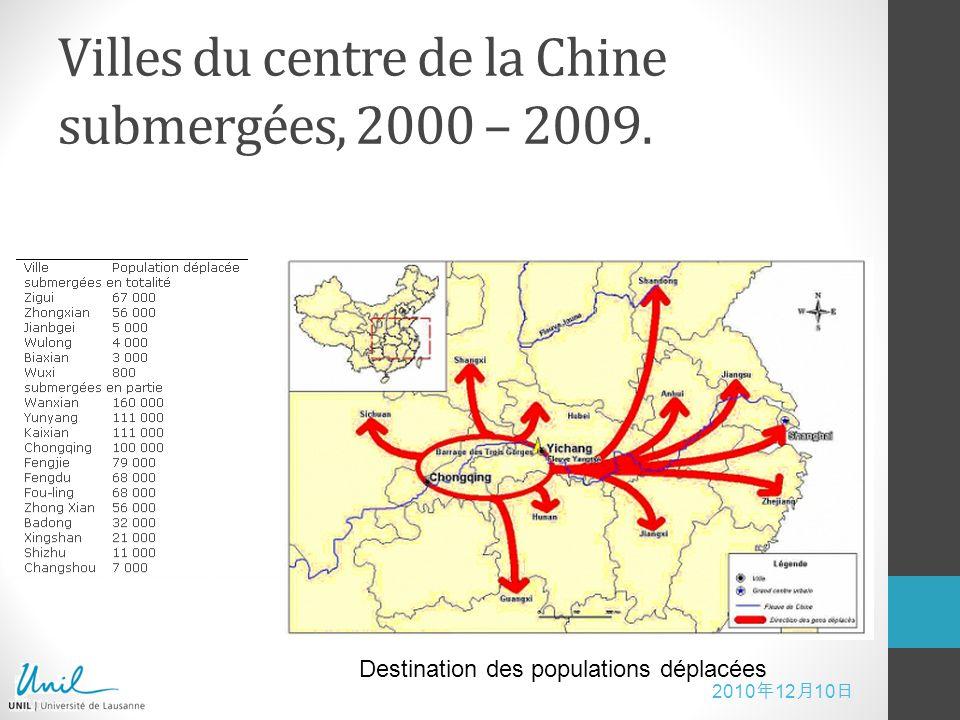 2010 12 10 Villes du centre de la Chine submergées, 2000 – 2009. Destination des populations déplacées