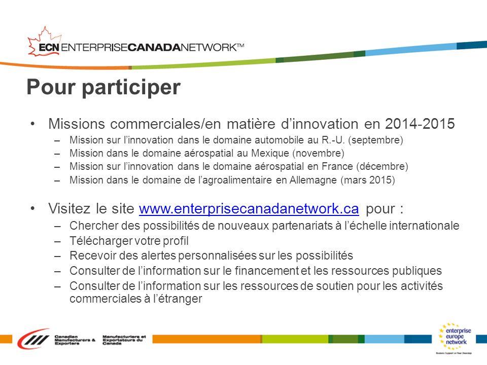 Missions commerciales/en matière dinnovation en 2014-2015 –Mission sur linnovation dans le domaine automobile au R.-U. (septembre) –Mission dans le do