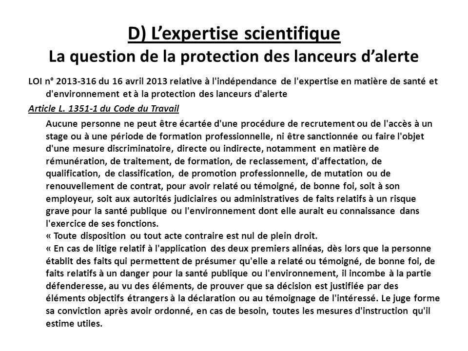 D) Lexpertise scientifique La question de la protection des lanceurs dalerte LOI n° 2013-316 du 16 avril 2013 relative à l'indépendance de l'expertise