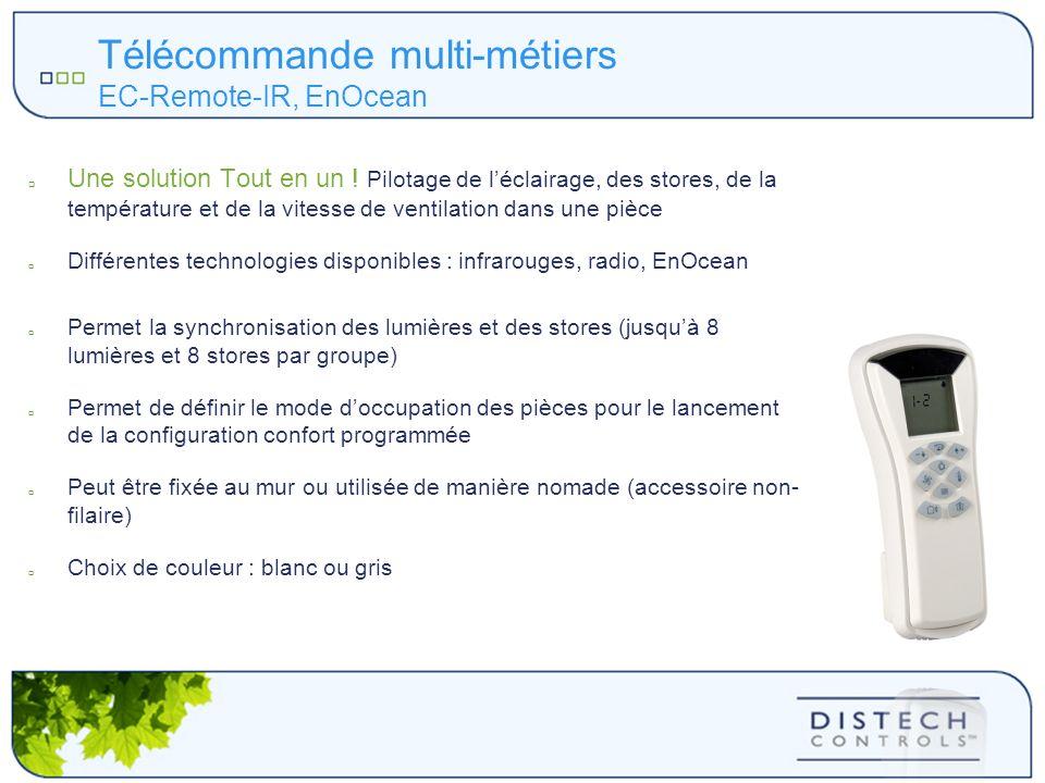 Télécommande multi-métiers EC-Remote-IR, EnOcean Une solution Tout en un ! Pilotage de léclairage, des stores, de la température et de la vitesse de v