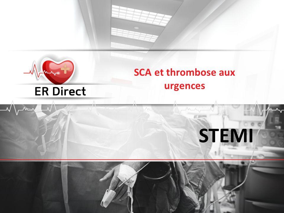 STEMI SCA et thrombose aux urgences