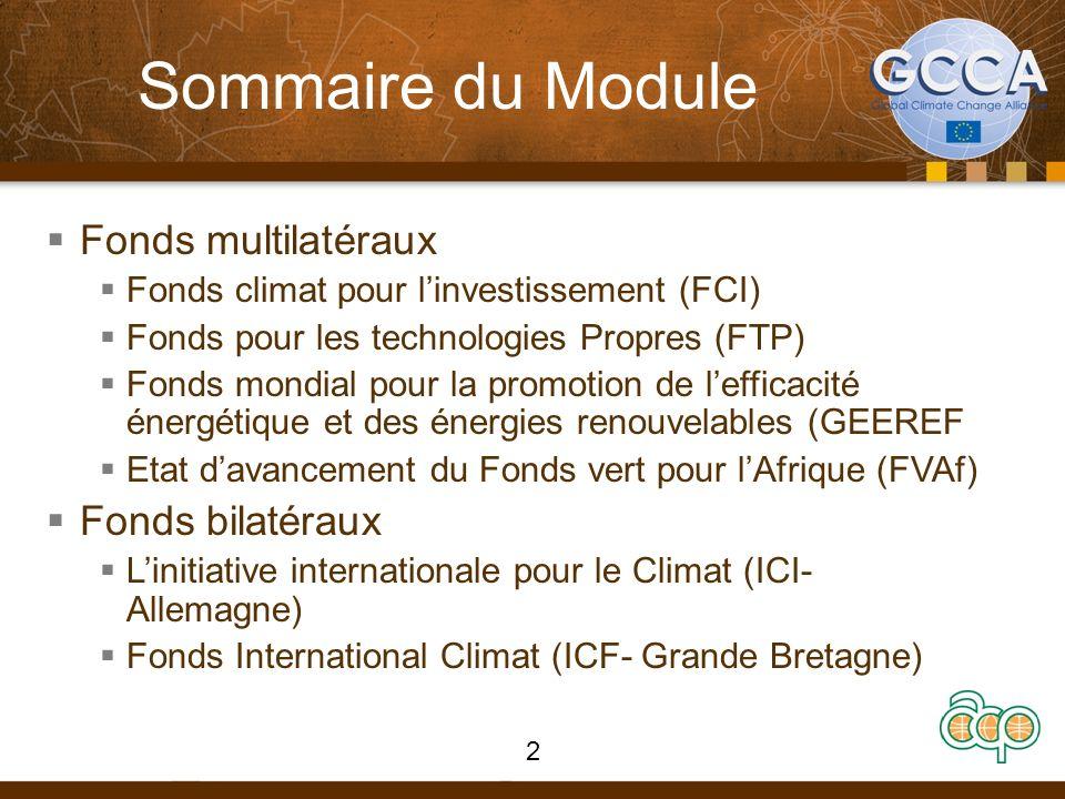 GEEREF: Vue densemble Crée en 2006 et devenu opérationnel en 2008 Fonds administré par la Banque Européenne dinvestissement (BIE) Objectifs du financement : « Obtenir des avantages du déploiement accéléré de l efficacité énergétique et des énergies renouvelables.