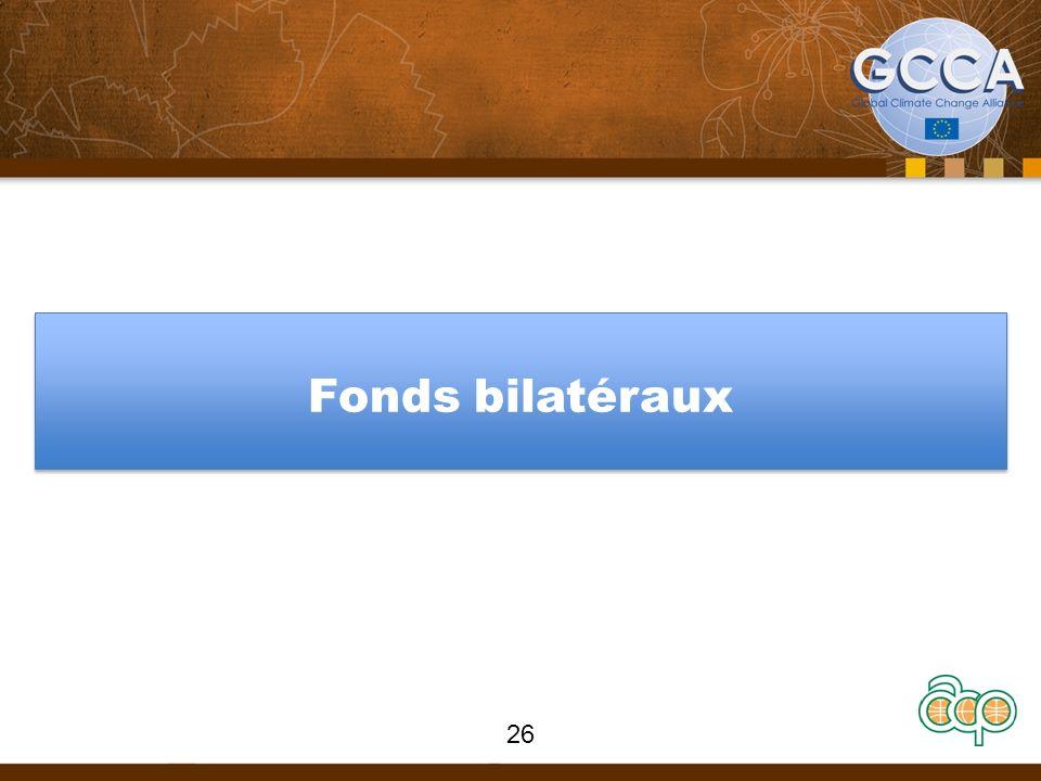 Fonds bilatéraux 26