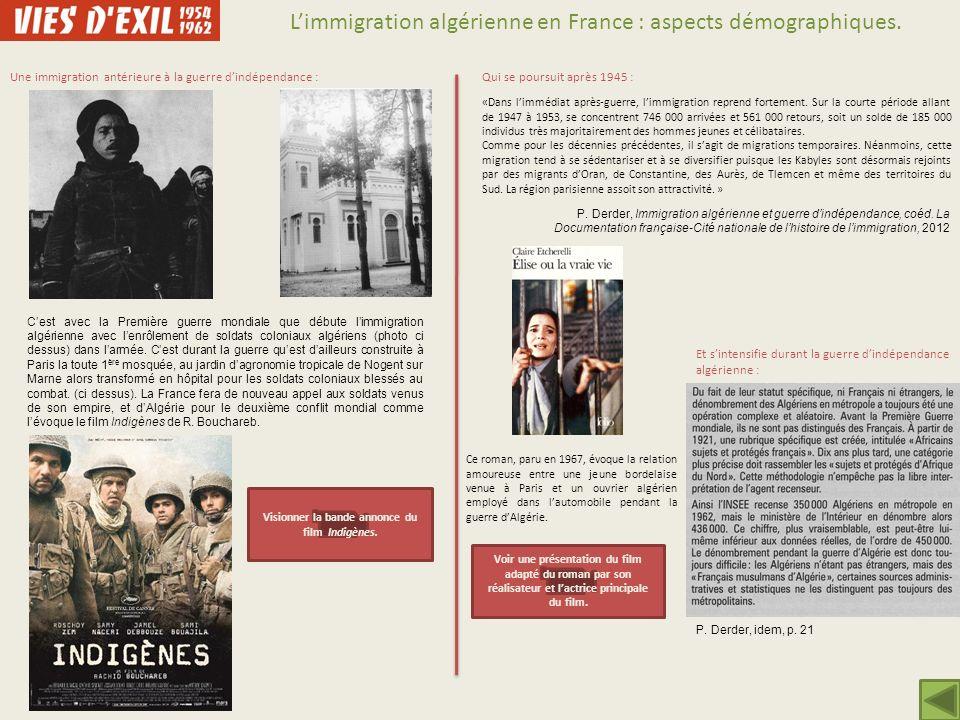 Limmigration algérienne en France : aspects démographiques. Une immigration antérieure à la guerre dindépendance : Cest avec la Première guerre mondia