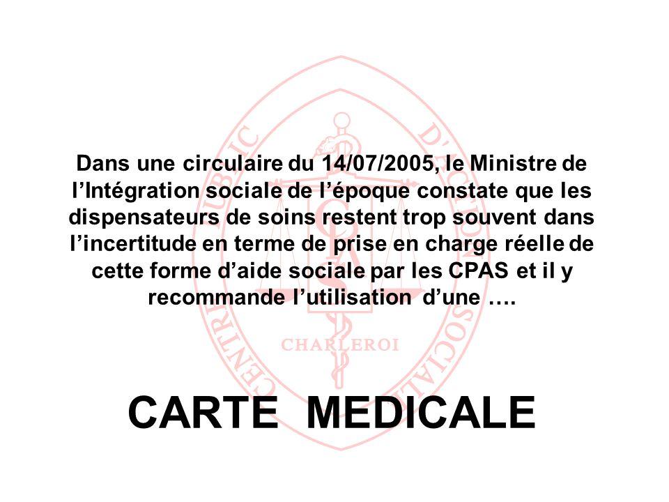 Dans une circulaire du 14/07/2005, le Ministre de lIntégration sociale de lépoque constate que les dispensateurs de soins restent trop souvent dans li