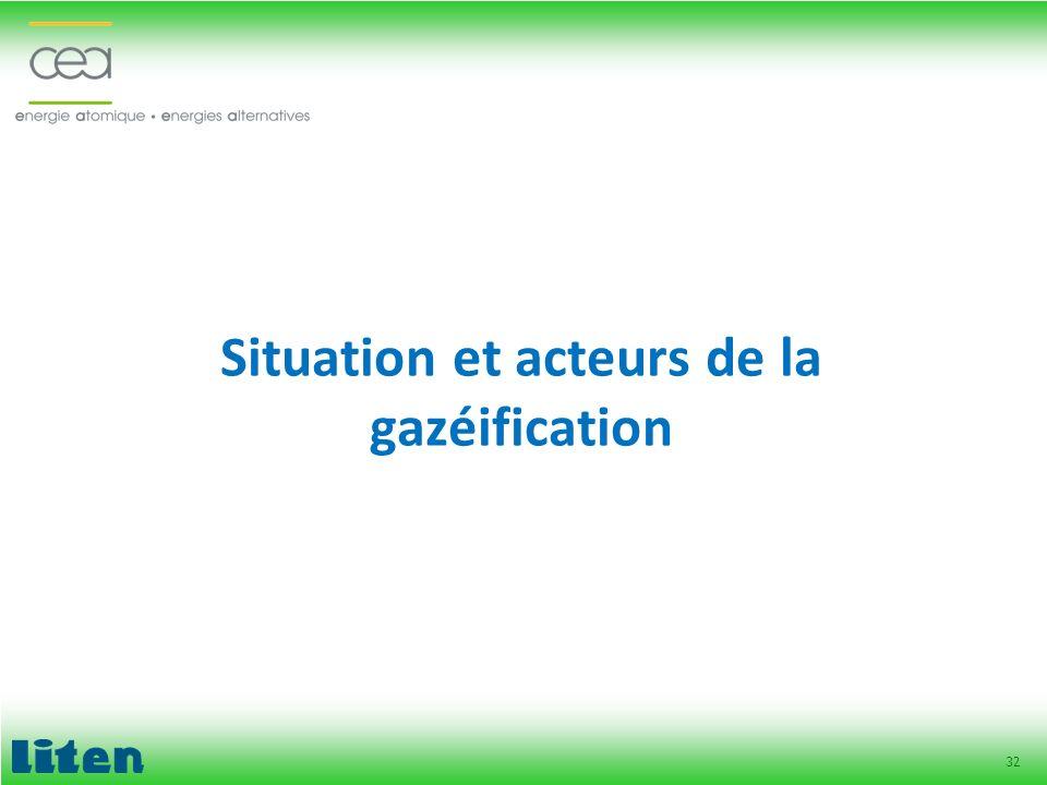32 Situation et acteurs de la gazéification