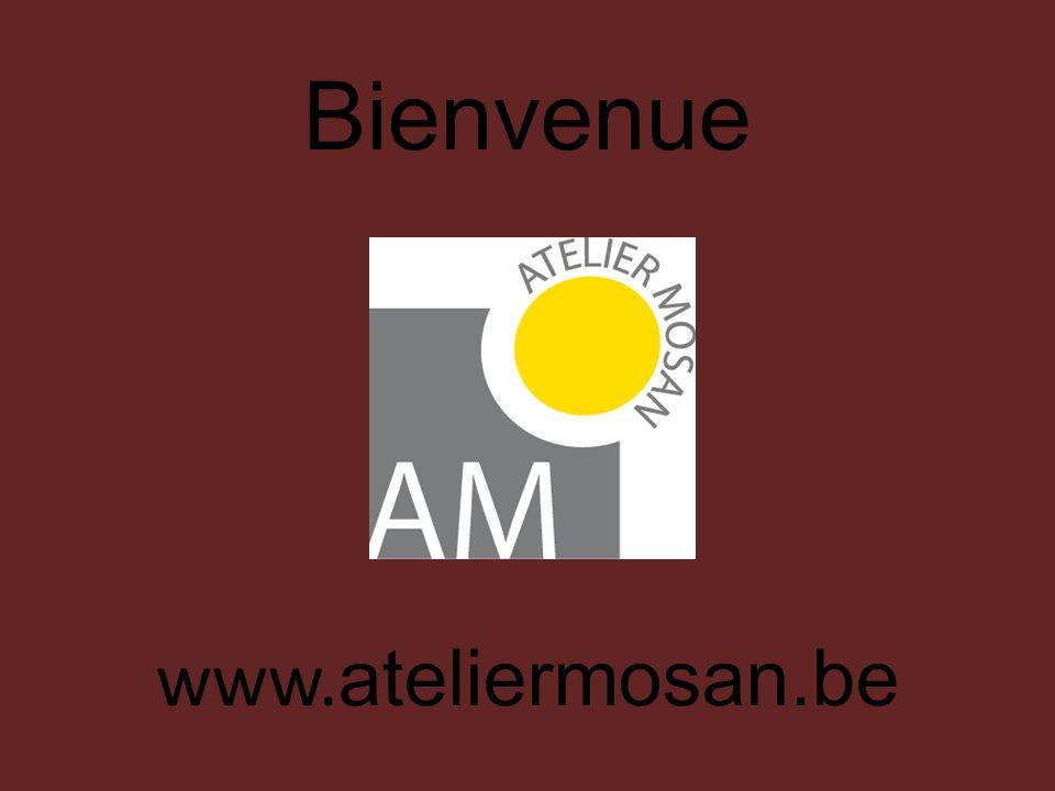 Bienvenue www. ateliermosan.be