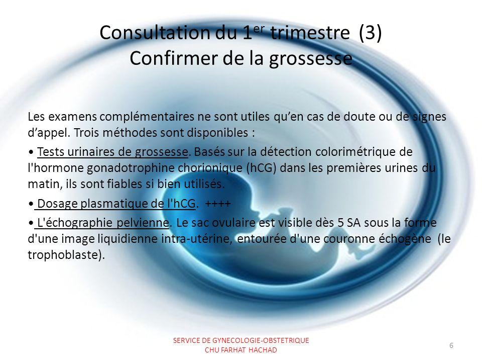 Consultation du 1 er trimestre (4) Déterminer le terme SERVICE DE GYNECOLOGIE-OBSTETRIQUE CHU FARHAT HACHAD 7