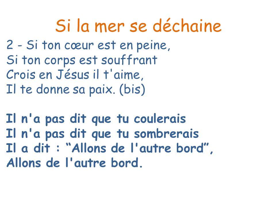 Psaume 1/3 Je bénirai le seigneur en tout temps Je bénirai le seigneur en chantant Son amour est si fort, et son nom est si grand, En tout temps, je bénirai En chantant, je bénirai.