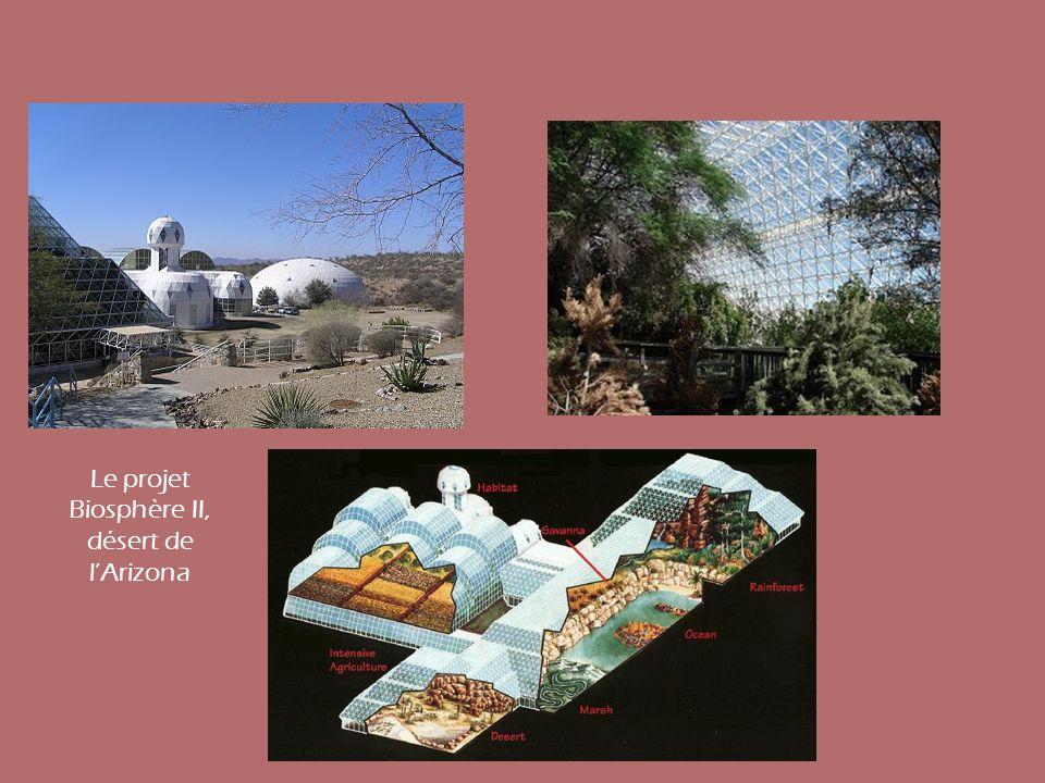 Le projet Biosphère II, désert de lArizona