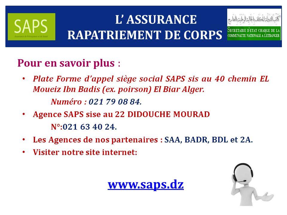 Pour en savoir plus : Plate Forme dappel siège social SAPS sis au 40 chemin EL Moueiz Ibn Badis (ex.