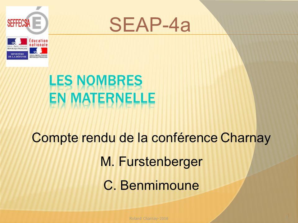 1 Roland Charnay-2008 1 Compte rendu de la conférence Charnay M. Furstenberger C. Benmimoune SEAP-4a