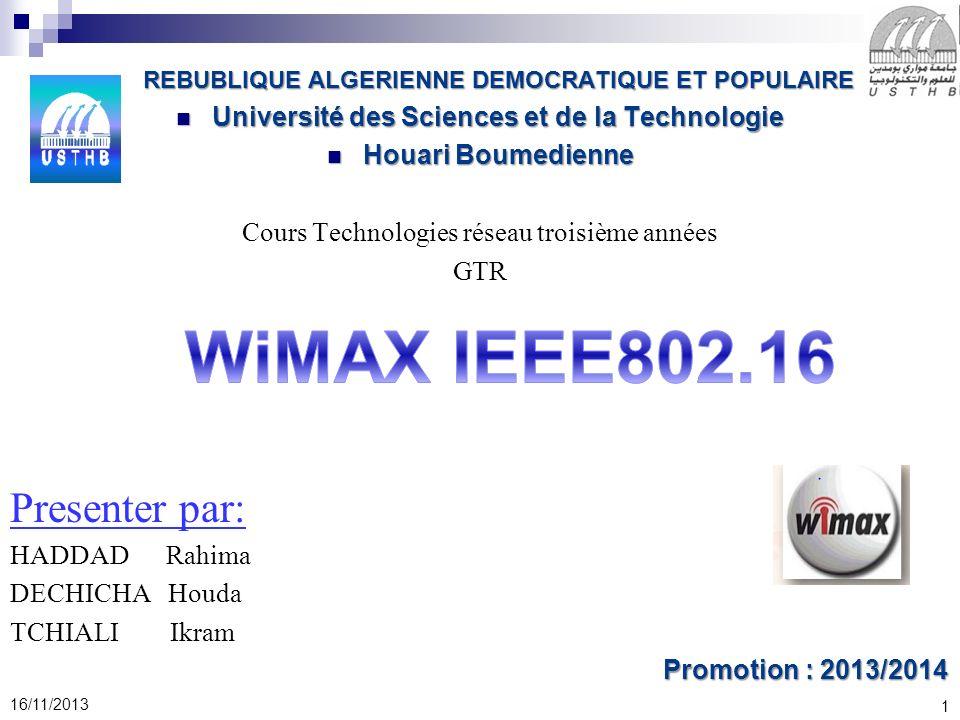 1 16/11/2013 REBUBLIQUE ALGERIENNE DEMOCRATIQUE ET POPULAIRE REBUBLIQUE ALGERIENNE DEMOCRATIQUE ET POPULAIRE Université des Sciences et de la Technolo