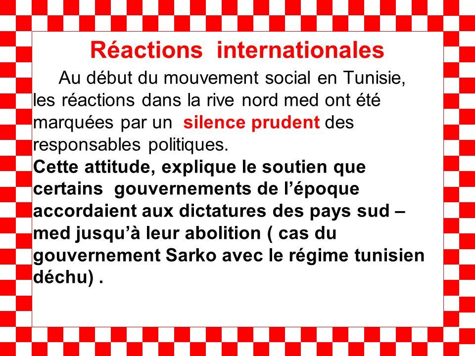 Au début du mouvement social en Tunisie, les réactions dans la rive nord med ont été marquées par un silence prudent des responsables politiques. Cett