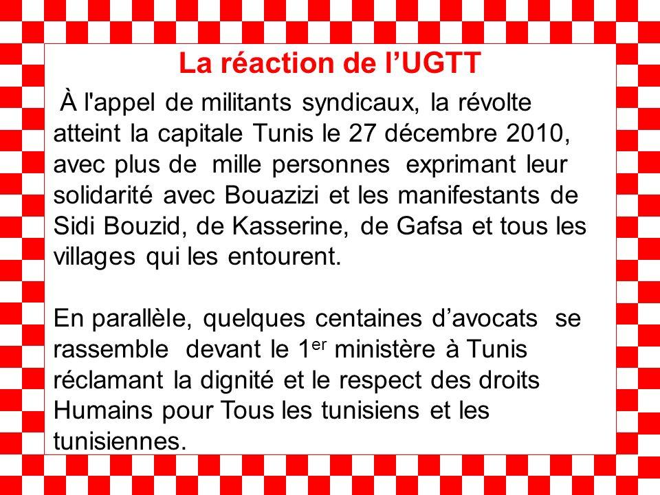 À l appel de militants syndicaux, la révolte atteint la capitale Tunis le 27 décembre 2010, avec plus de mille personnes exprimant leur solidarité avec Bouazizi et les manifestants de Sidi Bouzid, de Kasserine, de Gafsa et tous les villages qui les entourent.