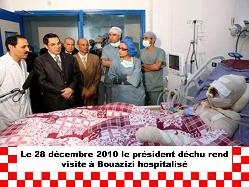 Le 28 décembre 2010 le président déchu rend visite à Bouazizi hospitalisé
