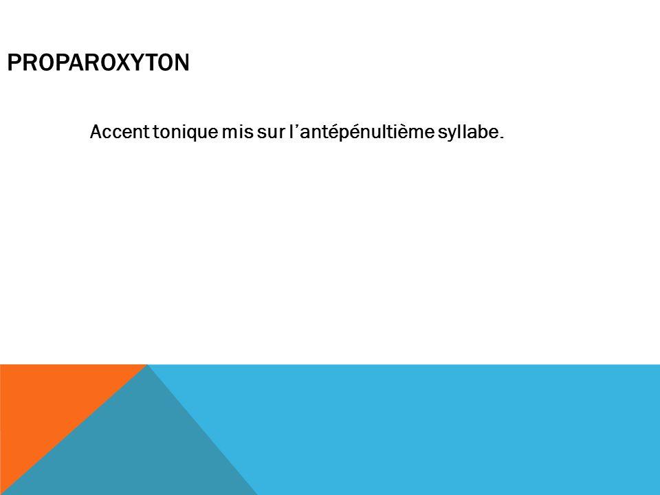 PROPAROXYTON
