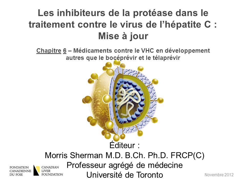 Médicaments contre le VHC en développement autres que le bocéprévir et le télaprévir Stephen D.