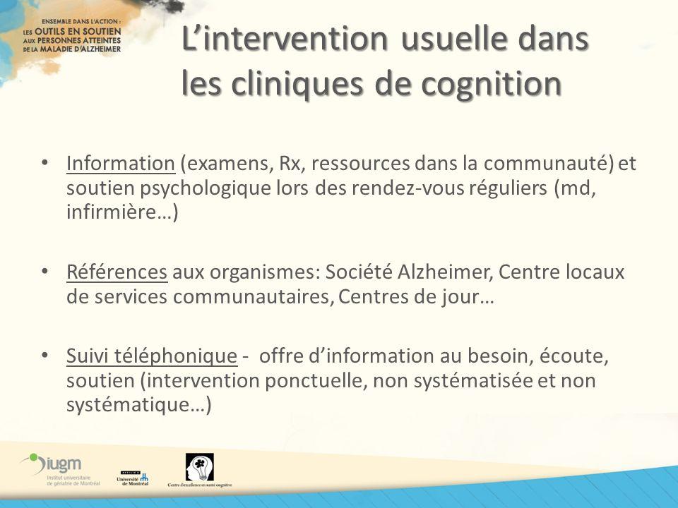 Lintervention usuelle dans les cliniques de cognition Information (examens, Rx, ressources dans la communauté) et soutien psychologique lors des rende