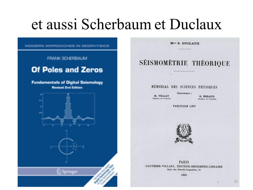et aussi Scherbaum et Duclaux 16