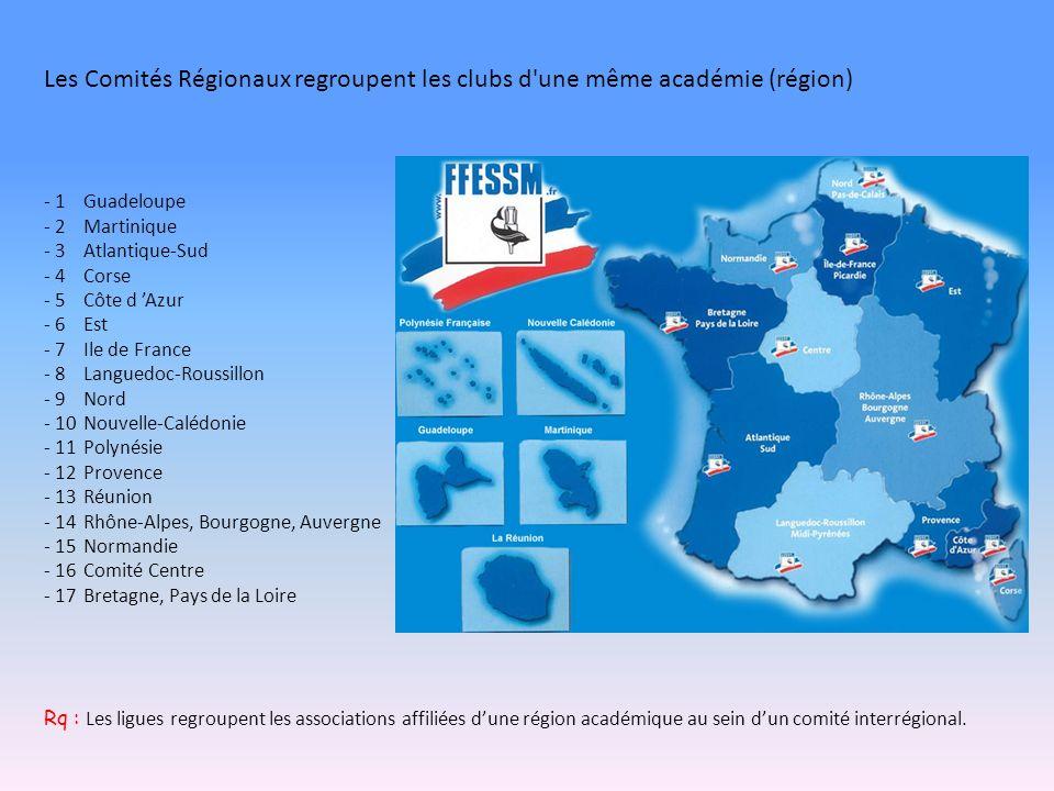 Les Comités Régionaux regroupent les clubs d une même académie (région) - 1Guadeloupe - 2Martinique - 3Atlantique-Sud - 4Corse - 5Côte d Azur - 6Est - 7Ile de France - 8Languedoc-Roussillon - 9Nord - 10Nouvelle-Calédonie - 11Polynésie - 12Provence - 13Réunion - 14Rhône-Alpes, Bourgogne, Auvergne - 15Normandie - 16Comité Centre - 17Bretagne, Pays de la Loire Rq : Les ligues regroupent les associations affiliées dune région académique au sein dun comité interrégional.
