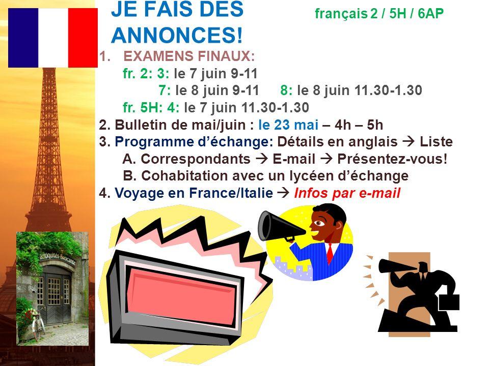 JE FAIS DES ANNONCES.français 2 / 5H / 6AP 1.EXAMENS FINAUX: fr.