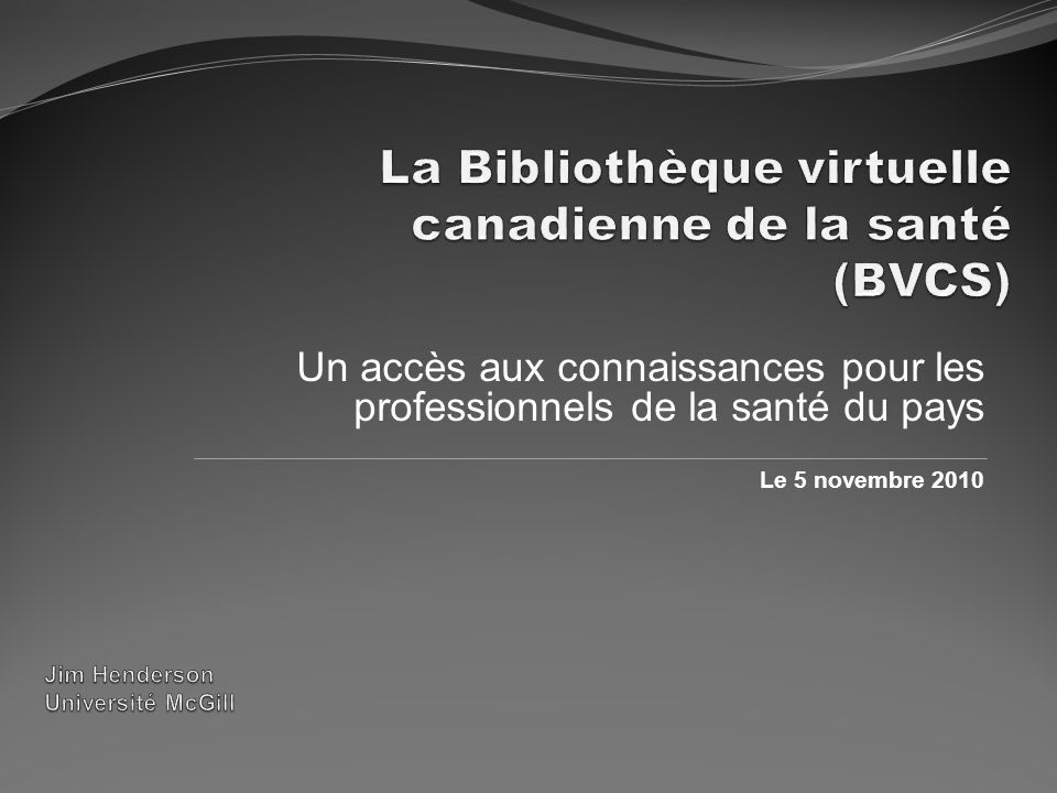 Un accès aux connaissances pour les professionnels de la santé du pays Le 5 novembre 2010