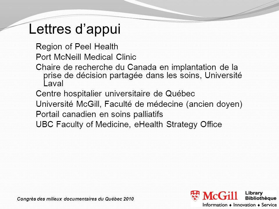 Congrès des milieux documentaires du Québec 2010 Region of Peel Health Port McNeill Medical Clinic Chaire de recherche du Canada en implantation de la