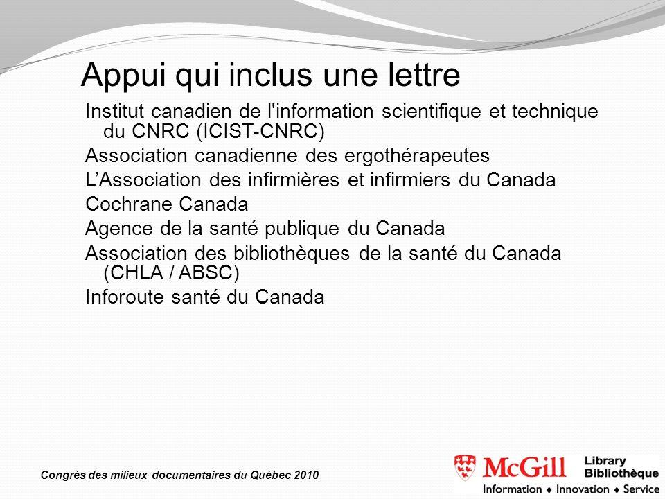 Congrès des milieux documentaires du Québec 2010 Institut canadien de l'information scientifique et technique du CNRC (ICIST-CNRC) Association canadie