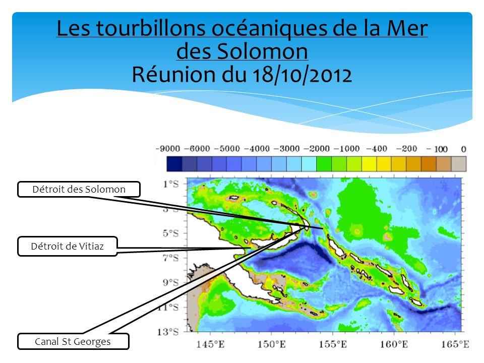 Les tourbillons océaniques de la Mer des Solomon Réunion du 18/10/2012 Détroit de Vitiaz Canal St Georges Détroit des Solomon