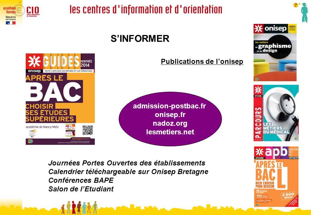 SINFORMER Journées Portes Ouvertes des établissements Calendrier téléchargeable sur Onisep Bretagne Conférences BAPE Salon de lEtudiant Publications d