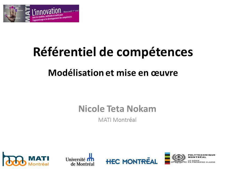 Référentiel de compétences Modélisation et mise en œuvre Nicole Teta Nokam MATI Montréal