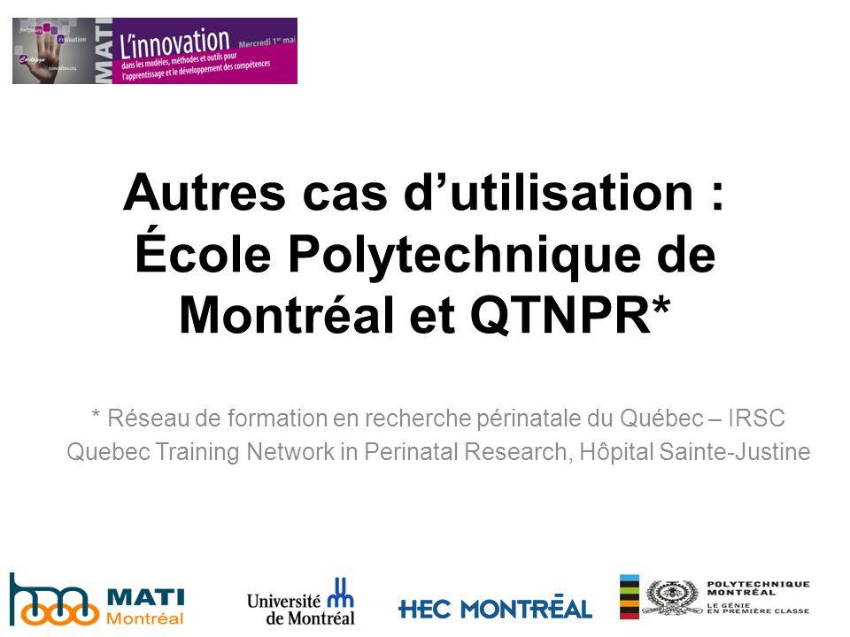 * Réseau de formation en recherche périnatale du Québec – IRSC Quebec Training Network in Perinatal Research, Hôpital Sainte-Justine Autres cas dutili