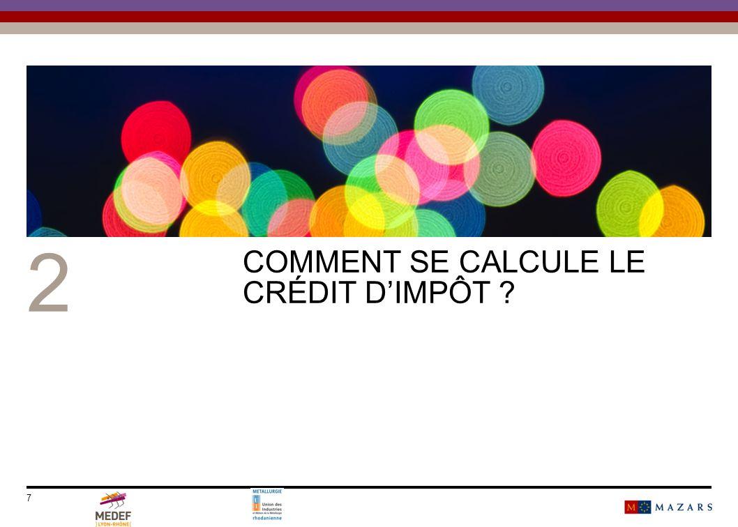 7 2 COMMENT SE CALCULE LE CRÉDIT DIMPÔT ?