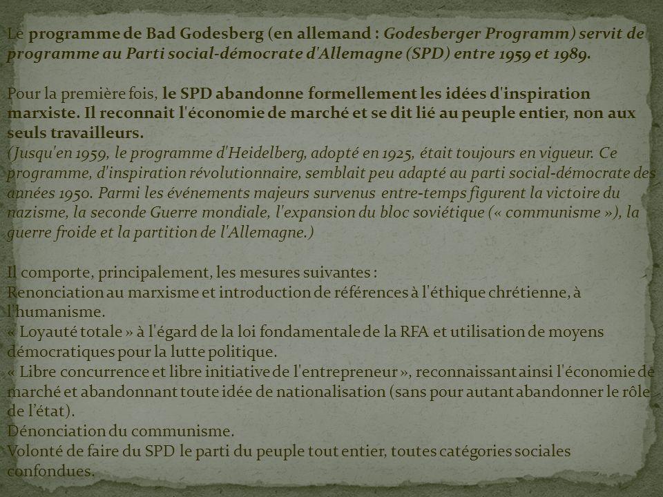 Le programme de Bad Godesberg (en allemand : Godesberger Programm) servit de programme au Parti social-démocrate d'Allemagne (SPD) entre 1959 et 1989.