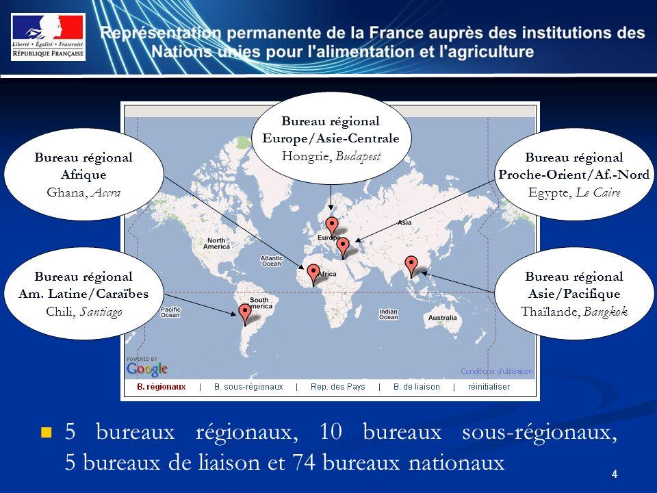 4 5 bureaux régionaux, 10 bureaux sous-régionaux, 5 bureaux de liaison et 74 bureaux nationaux Bureau régional Europe/Asie-Centrale Hongrie, Budapest