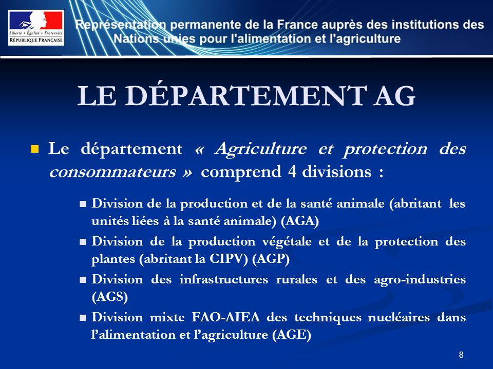 8 LE DÉPARTEMENT AG Le département « Agriculture et protection des consommateurs » comprend 4 divisions : Division de la production et de la santé ani