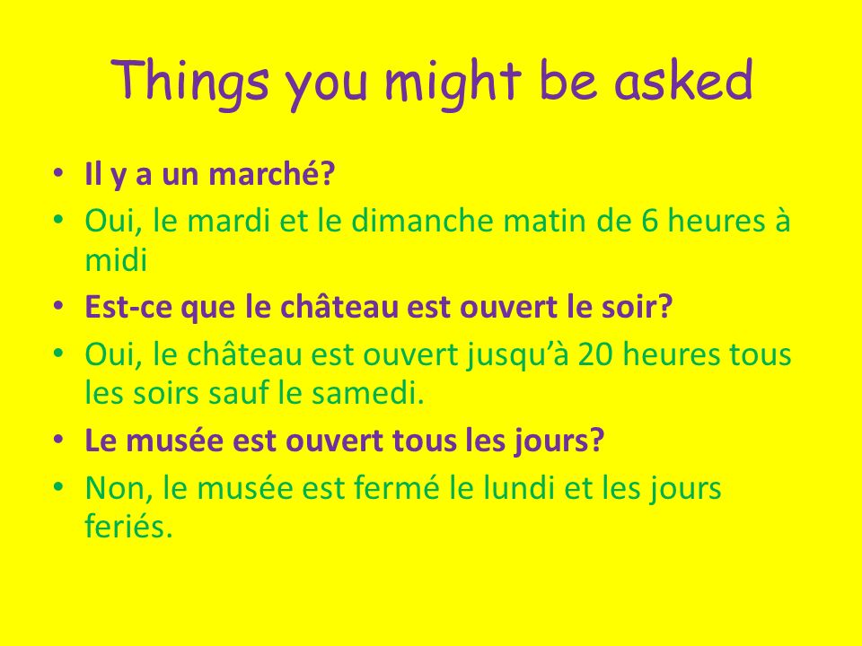 Things you might be asked Il y a un marché.
