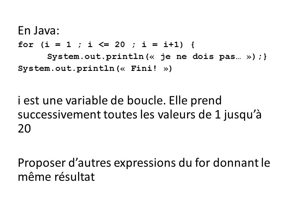 Syntaxe Python: bloc d instructions 1 (contenant l initialisation) while (condition): bloc d instructions 2 (contenant l incrémentation) bloc d instructions 3 exemple
