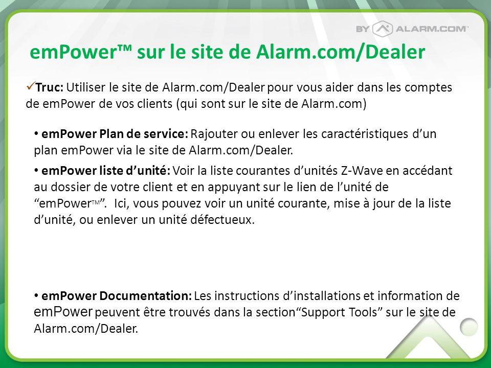 emPower sur le site de Alarm.com/Dealer emPower Plan de service: Rajouter ou enlever les caractéristiques dun plan emPower via le site de Alarm.com/De