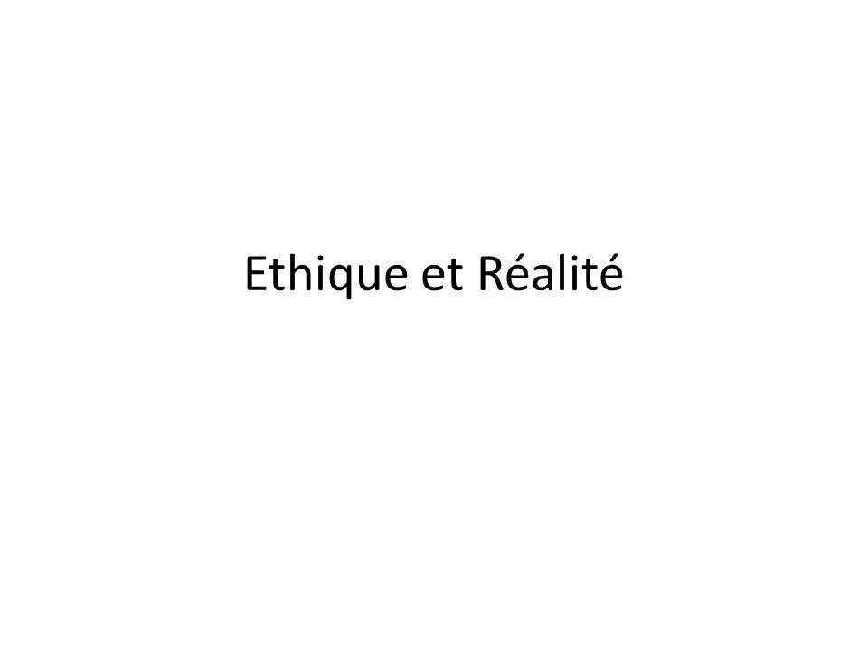 Ethique et Réalité