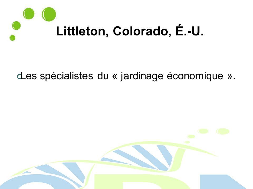 Littleton, Colorado, É.-U. Les spécialistes du « jardinage économique ».