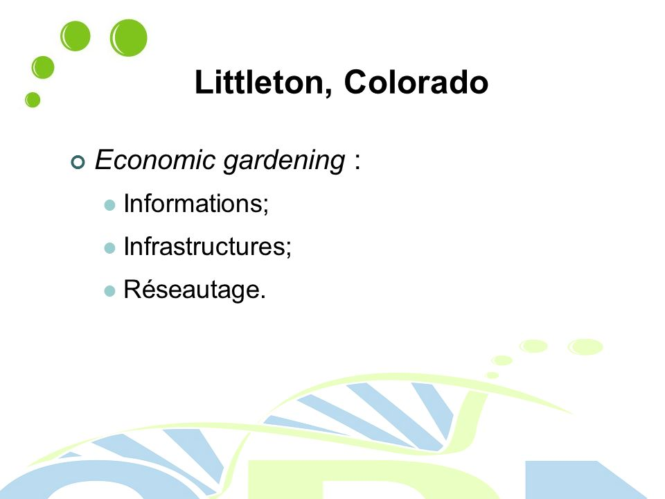Littleton, Colorado Economic gardening : Informations; Infrastructures; Réseautage.