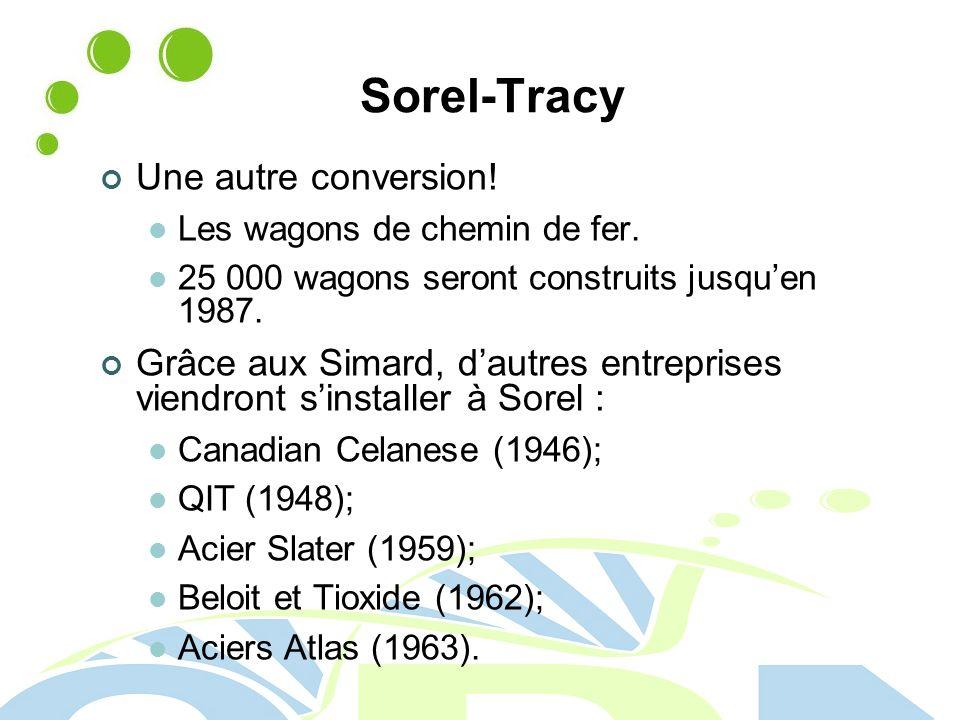 Sorel-Tracy Une autre conversion.Les wagons de chemin de fer.