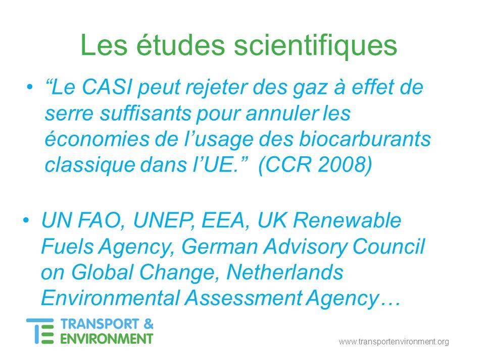 www.transportenvironment.org Les études scientifiques Le CASI peut rejeter des gaz à effet de serre suffisants pour annuler les économies de lusage de