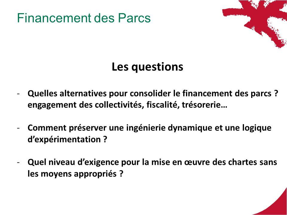 Financement des Parcs Les questions -Quelles alternatives pour consolider le financement des parcs ? engagement des collectivités, fiscalité, trésorer