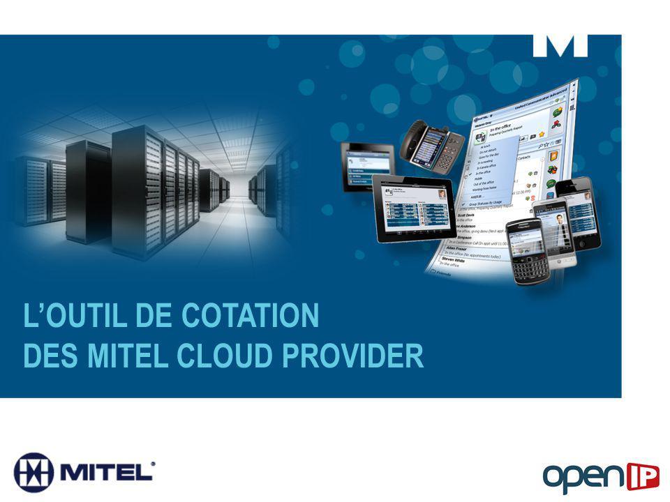 LOUTIL DE COTATION DES MITEL CLOUD PROVIDER