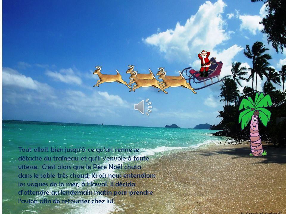 . Au loin, le vent soufflait et de la neige tombait sur lénorme barbe du Père Noël.
